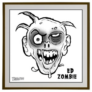 "Ed ""The Dead"" © ZombieForia™ Art Print"