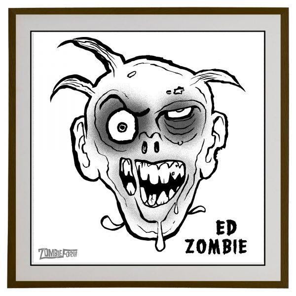 "Ed ""The Dead""©ZombieForia™Art Print"