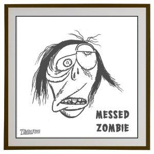 Messed Zombie©ZombieForia™Art Print
